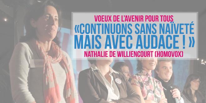 «Continuons sans naïveté et avec audace» Nathalie de Williencourt