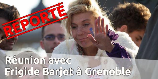 [REPORTÉ] Réunion avec Frigide Barjot à Grenoble le 13 juin 2014