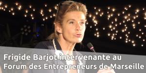 Frigide Barjot au Forum des Entrepreneurs de Marseille @ Marseille