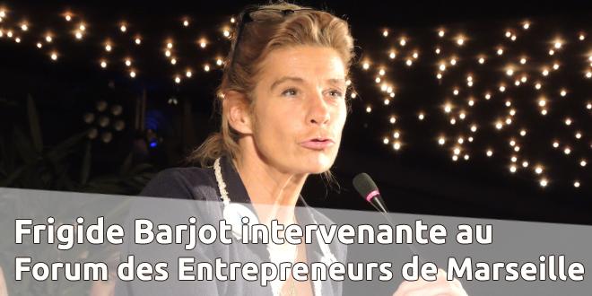 Frigide Barjot au Forum des Entrepreneurs de Marseille
